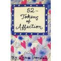 52种爱情符号52 TOKENS OF AFFECTION