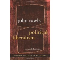 Political Liberalism: Expanded Edition (Columbia Classics in Philosophy) [ISBN: 978-0231130899]