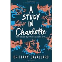夏洛特・福尔摩斯1:夏洛特研究 英文原版 A Study in Charlotte Brittany Cavallaro