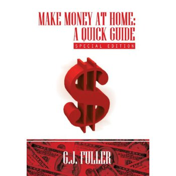 make money at home: a quick guide: special edition [isbn: 978