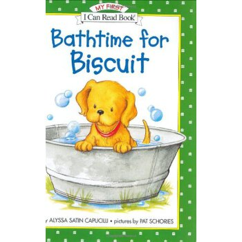 《Bathtime for Biscuit (My First I Can Read) [ISBN: 978 ...