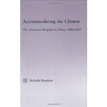 《Accommodating the Chinese: The American