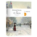"""欧亨利短篇小说精选(英文版原著,""""美国现代短篇小说之父""""作品精选集)"""