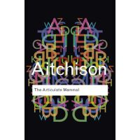 (第三方)【预订】The Articulate Mammal: An Introduction to Psycholinguistics 9780415610186价格比较