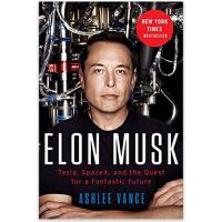 【现货】Elon Musk: Tesla, SpaceX, and the Quest for a Fantastic Future 英文原版 硅谷钢铁侠:埃隆・马斯克的冒险人生 平装版