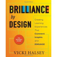Brilliance by Design: Creating Learning Experiences That Connect, Inspire, and Engage [ISBN: 978-1605094229]