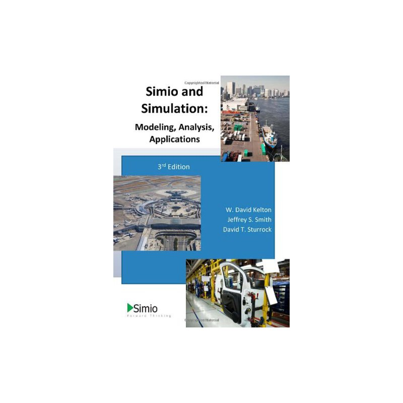 《Simio and Simulation: Modeling, Analysis, A