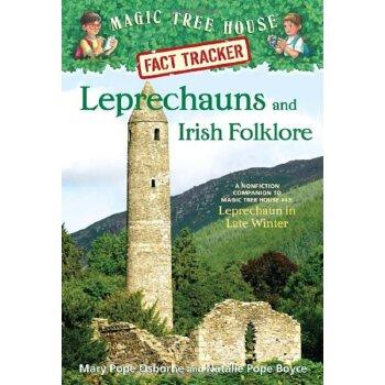 Magic Tree House Research Guide #21 Leprechauns and Irish Folklore A Nonfiction Companion to Leprech