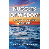 Nuggets of Wisdom: Quotes to Ponder and Inspire [ISBN: 978-0985882143]